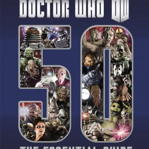 Essential Guide to 50 Years of Doctor Who