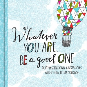 Whatever You Are, Be a Good One - Illustrated Book